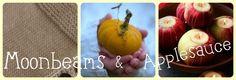 Moonbeams and applesauce