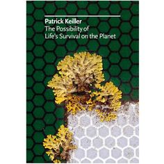 the possibility of life's survival on the planet - patrick keiller, 2012