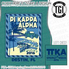 TGI Greek - Pi Kappa Alpha - Spring Break - Greek Apparel #tgigreek #pikappaalpha