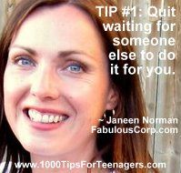 Janeen Norman's Tip for Teenagers