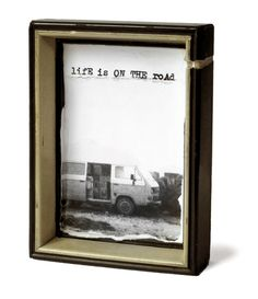 LIFE IS ON THE ROAD* _______ Don´t need more words... More Words, Blog, Studio, Frame, Handmade, Life, Photography, Home Decor, Picture Frame