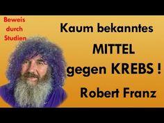Kaum bekanntes Mittel gegen Krebs - Robert Franz zeigt Studien - YouTube
