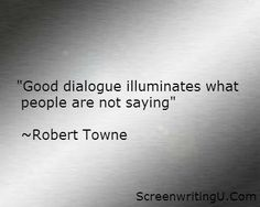 """Good dialogue illuminates what people are not saying. This is one of those quotes on writing that hits me hard. Writing Words, Fiction Writing, Writing Advice, Writing Help, Writing A Book, Writing Prompts, Writing Motivation, Business Motivation, Business Quotes"