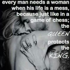 A King needs his Queen.