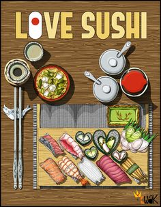 Love sushi japanese meal accompaniments fresh fish food illustration illustrated by Queen Kwak