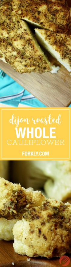 Dijon Roasted Whole Cauliflower - http://m.forkly.com/recipes/dijon-roasted-whole-cauliflower/