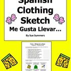 Spanish Clothing, Months, and Weather Sketch Worksheet -   Students must:  1.   Complete 6 sentences with a Spanish clothing word.  Each sentence i...