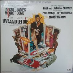 Live and Let Die (United Artists, One Sheet X James Bond. Starring Roger Moore, - Available at Sunday Internet Movie Poster. Roger Moore, All James Bond Movies, James Bond Movie Posters, Cinema Posters, Soundtrack, Image Internet, Internet Radio, Paul Mccartney And Wings, George Martin
