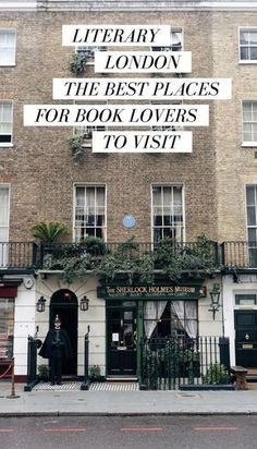 Literary London: The Best Places for Book Lovers to Visit - Best Places to Visit X London Tours, London Travel, London Guide, London City, London Eye, Brighton, Glasgow, Places To Travel, Places To Visit