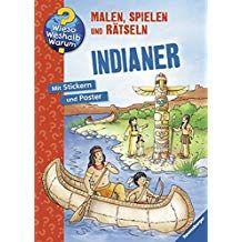 Indianer Wieso Weshalb Warum Malen Spielen Und R Tseln Weshalb Warum Indianer Wieso Kinderbucher Bucher Mara Und Der Feuerbringer