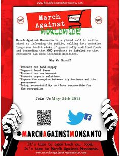 March Against Monsanto Flyer - May 2014~  www.facebook.com/MarchAgainstMonstanto/info