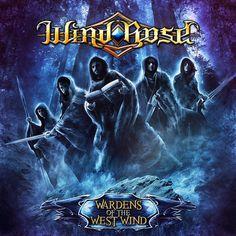 Wind Rose - Wardens of the West Wind Viking Metal, Bad Songs, 2014 Music, Wind Rose, Symphonic Metal, Metal Albums, Power Metal, Music Artwork, Thrash Metal
