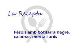 La Recepta: pèsols amb botifarra negre, calamar, menta i anís (Restaurant Groc)