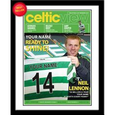 Celtic Personalised Magazine CoverSign for Celtic & Become the Next Superstar at Celtic Park.     Your name is merged onto the shirt held by Neil Lennon & into the headline front page story of the Official Celtic magazine cover. Presented in a stylish contemporary frame.    Height: 400mm.  Width: 330mm. Soccer Gifts, Sports Gifts, Contemporary Frames, Celtic Fc, Soccer Fans, Gifts For Boys, Superstar, How To Become, Names