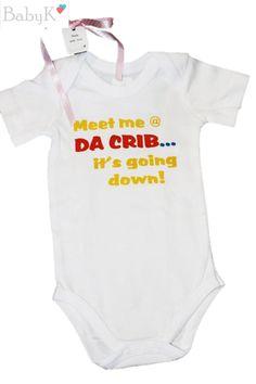 BabyK Printed Onesies: Meet me at da crib. Cute Little Baby, Little Babies, Cribs, Custom Made, Onesies, Meet, Boutique, Printed, Clothes