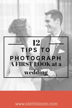 12 Tips to Photograph a First Look at a Wedding, Wedding Photography, First Look Tips, Photography Tips