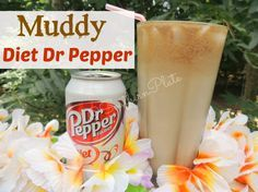 Muddy Diet Dr Pepper non-alcoholic drink ...I use regular Dr Pepper, hubby  loves Cherry Dr.Pepper you could also use coke whatever just make & ENJOY! And I do mean ENJOY! This tastes unlike anything I've ever known and I dearly love it! It's like a trip to the beach for under a dollar!