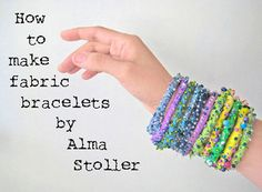 tutorial: how to make fabric bracelets