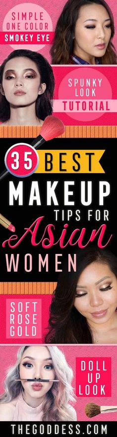Makeup Tips For Asian Women - Simple Step By Step Tutorial and Guides for Everyday Beauty Looks - Natural Monolid Guides with Before And After Looks - Best Products for Contouring and Hooded Eye Looks, Looks for Prom or the Wedding and Tips for Cute and Dramatic Korean Styles - thegoddess.com/makeup-tips-asian-women