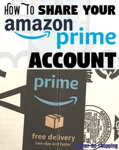 How to Share Your Amazon Prime Account Best Money Saving Tips, Money Tips, Saving Money, Frugal Living Tips, Frugal Tips, Preparing For Retirement, Amazon Card, Amazon Hacks, Household Expenses