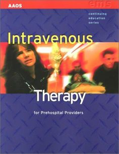 IV Therapy by American Academy of Orthopaedic Surgeons (AAOS). $31.53. Publication: February 15, 2001. Edition - 1st. Publisher: Jones & Bartlett Learning; 1st edition (February 15, 2001). Save 53% Off!