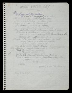 WHEN DOVES CRY: Today in 1984, Prince recorded one of his best-known tracks, When Doves Cry, at Sunset Sound in Los Angeles. Here are his handwritten lyrics. Is this his best-ever song? And how can you just leave me standing?