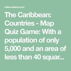 Map of the caribbean maps of the caribbean pinterest caribbean the caribbean countries map quiz game with a population of only 5000 and an area of less than 40 square miles montserrat is one of the smallest gumiabroncs Choice Image