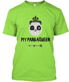 My Pandaqueen Tshirt For Couples Lime T-Shirt Front