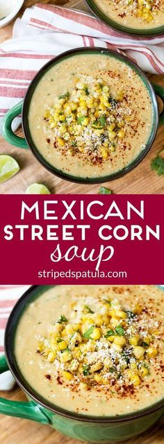 With Cotija cheese cilantro sour cream and lime Mexican Street Corn Soup is a fun and full-flavored way to serve sweet summer corn. Its easy to prepare too! Mexican Food Recipes, Vegetarian Recipes, Healthy Recipes, Easy Recipes, Summer Soup Recipes, Mexican Soup Vegetarian, Vegitarian Soup Recipes, Eat Healthy, Recipes With Corn