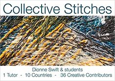 Collective Stitches: Amazon.co.uk: Dionne Swift, Students of Dionne Swift: 9781999983406: Books