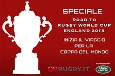 Speciale Rugby World Cup: parte il nostro viaggio destinazione England 2015 - On Rugby