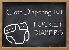 Adventures In Fluff: Cloth Diapering 101 - Pocket Diapers