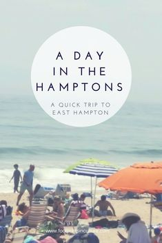 A Day in the Hamptons - quick trip to E. Hampton - Footprints in Culture New York Vacation, New York Travel, Vacation Trips, Day Trips, Travel Usa, Travel Tips, Vacation Ideas, Travel Destinations, Vacation Spots
