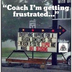 funny sign everything happens for a reason sometimes the reason is that you're stupid and make bad decisions Ben Carson, Funny Signs, Funny Memes, Funny Quotes, Laugh Quotes, True Memes, Funniest Memes, Wise Quotes, You Had One Job