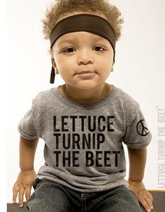 Lettuce Turnip the BEET! - Punny Baby Shirt - GeekBabyClothes.com GeekBabyClothes.com