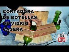 Cortadora de botellas de vidrio casera - YouTube