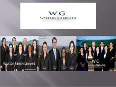 Choose the best Family Lawyer in Houston Texas from Walters Gilbreath.