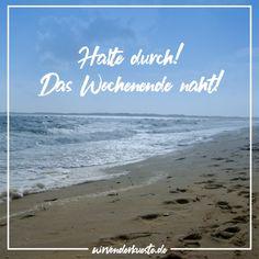 Auch wenn es erst Dienstag ist, morgen ist schon Mittwoch, übermorgen schon Donnerstag und dann kannst du das Wochenende schon riechen!!! 😅💙🌊 Am Meer, Motivation, Beach, Outdoor, Positive Psychology, Thursday, Longing For You, Baltic Sea, Good Morning