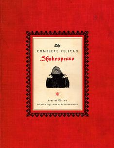The Complete Pelican Shakespeare by William Shakespeare | PenguinRandomHouse.com    Amazing book I had to share from Penguin Random House $75   Need in my library 📚