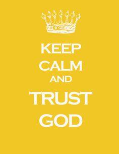 Keep Calm and Trust God 11x14 art print by westeightythird on Etsy, $15.00