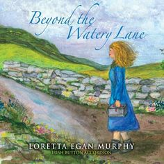 Loretta Egan & John Brennan Murphy - Beyond The Watery Lane