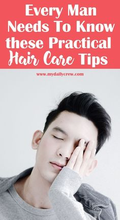 Care Tips Every Man Must Know · My Daily Crew - Practical hair care tips for men! -Hair Care Tips Every Man Must Know · My Daily Crew - Practical hair care tips for men! - Hair Products For Men Explained Beauty Tips For Men, Men Tips, Hair Tips For Men, Beauty Hacks, Monistat Hair Growth, Mens Facial, Healthy Hair Tips, Healthy Skin, Male Grooming