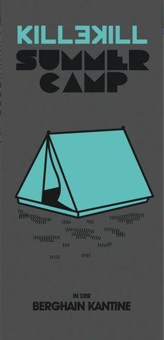 Killekill Summer Camp | Kantine am Berghain | Berlin | https://beatguide.me/berlin/event/kantine-am-berghain-killekill-summercamp-20130724