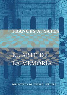 Frances A. Yates | El arte de la memoria (1966)