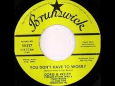 "JESSIE SPENCER: Doris and Kelley - ""You Don't Have To Worry"""