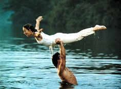 Dirty Dancing- bet I watched this movie a hundred times as a kid.