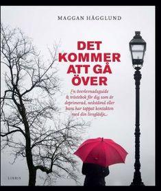 Ladda ner Det kommer att gå över som Ljudbok till din mobil 100% gratis i 14 dagar! Books To Read, My Books, Kids And Parenting, Self Love, Depression, Bar, Reading, Tips, Sweden