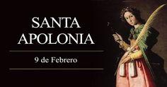 9 Febrero. Santa Apolonia- patrona de los dentistas.