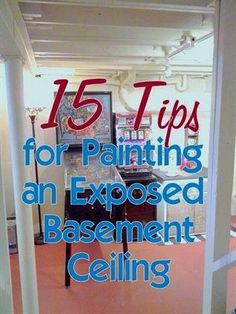 Tips on prepping and painting an exposed basement ceiling or open beam ceiling with an airless paint sprayer. Cement Walls, Diy Plans, Basement Walls, Ceiling Beams, Diy Basement, Ceiling, Exposed Basement Ceiling, Basement Bedrooms, Basement Ceiling