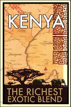 The Richest Exotic Blend Kenyan coffee poster. Kenya Travel, Africa Travel, Pub Vintage, Coffee Poster, Vintage Travel Posters, Cool Posters, Illustrations And Posters, African Art, Vintage Advertisements